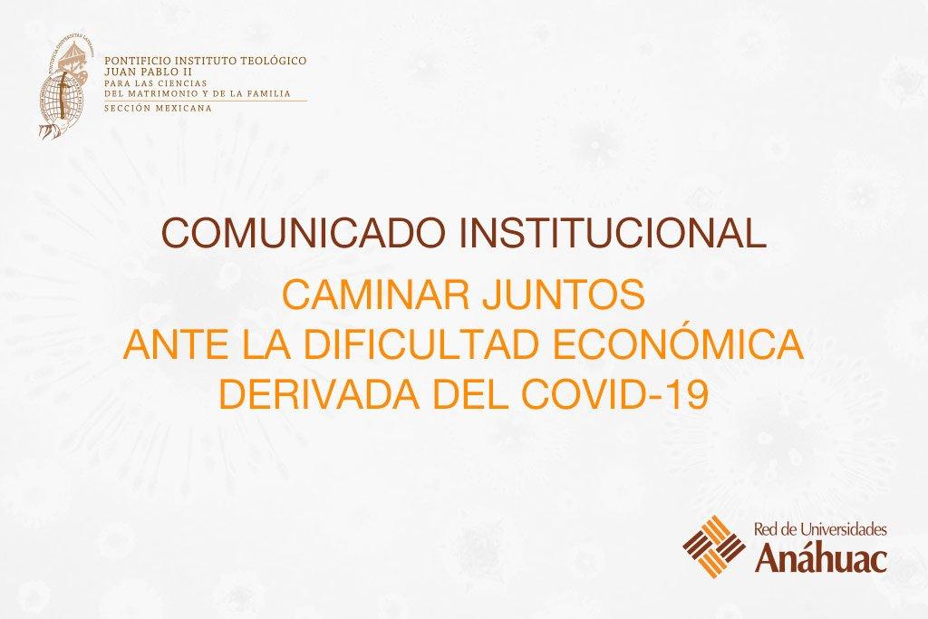 Caminar juntos ante la dificultad económica derivada del COVID-19